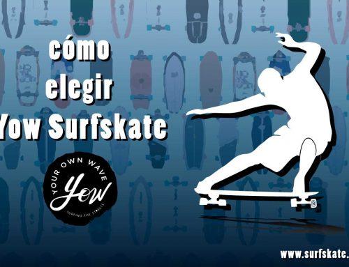 Cómo elegir tu surfskate yow